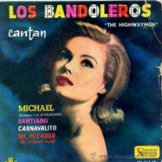 Discos de vinilo: THE HIGHWAYMEN (LOS BANDOLEROS) / MICHAEL / OH, SINNER MAN + 2 (EP 1961). Lote 44653118