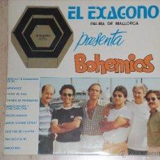 Discos de vinilo: LOS BOHEMIOS - EL EXAGONO PALMA DE MALLORCA PRESENTA BOHEMIOS-!!!RARE!!!. Lote 44654118