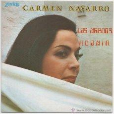 Discos de vinilo: CARMEN NAVARRO - LOS NARDOS / AGONIA (ZARTOS 1975). Lote 44658317