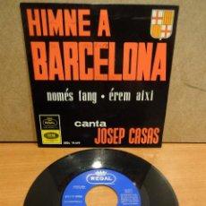Discos de vinilo: JOSEP CASAS. HIMNE A BARCELONA. EP / REGAL -. 1964. CALIDAD NORMAL. ***/***. Lote 44674473