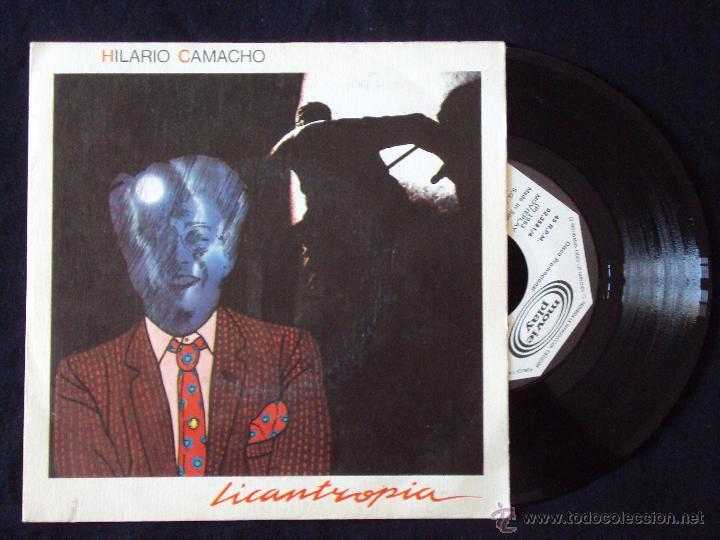 HILARIO CAMACHO, LICANTROPIA (MOVIEPLAY 1983) SINGLE PROMOCIONAL (Música - Discos - Singles Vinilo - Cantautores Españoles)