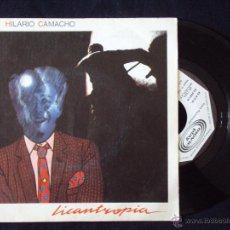 Discos de vinilo: HILARIO CAMACHO, LICANTROPIA (MOVIEPLAY 1983) SINGLE PROMOCIONAL. Lote 44685528