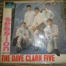 Discos de vinilo: DAVE CLARK FIVE - SESSION WITH LP - ORIGINAL INGLES DEBUT ALBUM - COLUMBIA 1964 - BLACK/BLUE LABEL . Lote 44688011