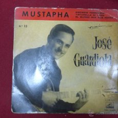 Discos de vinilo: JOSÉ GUARDIOLA . MUSTAPHA, DIECISEIS TONELADAS, TINTARELLA DI LUNA, EL MUNDO QUE NOS RODEA. Lote 44695647