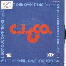 Discos de vinilo: C J AND CO SG HISPAVOX 1977 DISCO WE GOT OUR OWN THING PARTE 1 Y 2. Lote 44696871