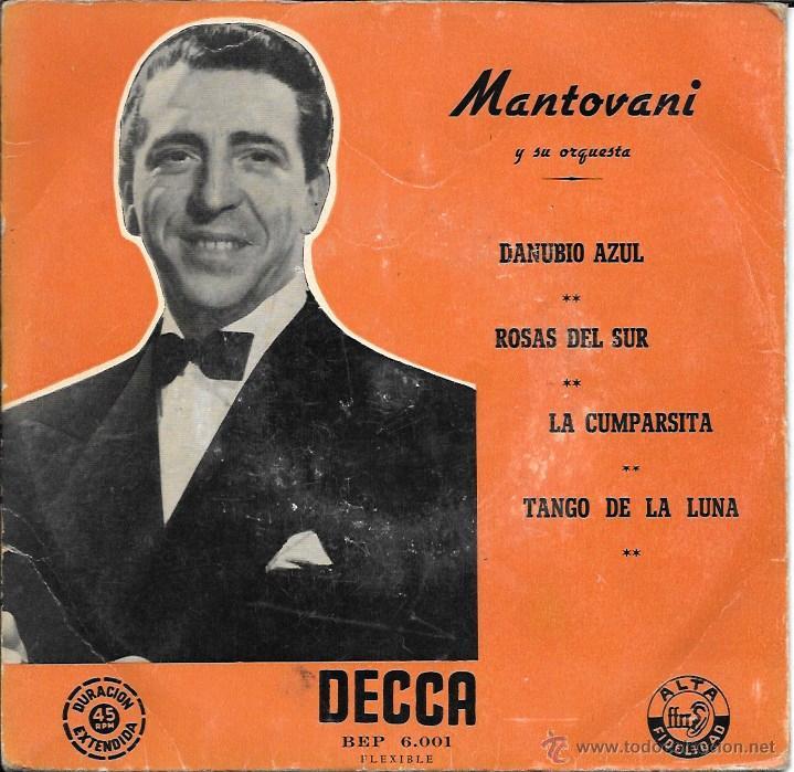 MANTOVANI Y SU ORQUESTRA - DANUBIO AZUL, ROSAS DEL SUR, LA CUMPARSITA, TANGO DE LA LUNA - DECCA (Música - Discos de Vinilo - EPs - Orquestas)