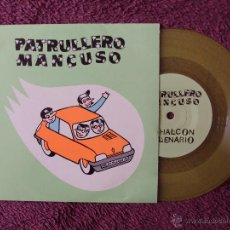 Discos de vinilo: PATRULLERO MANCUSO, EL HALCON MILENARIO (ELEFANT 1997) SINGLE COLOR. Lote 44713386