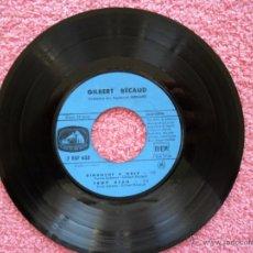 Discos de vinilo: GILBERT BECAUD LA VOZ DE SU AMO 633 DIMANCHE A ORLY ORCHESTRA RAYMOND BERNARD SOLO DISCO. Lote 44713574