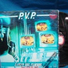 Discos de vinilo: - P.V.P. - ENTRE LAS RUINAS - SUPER 45 - EDITA VEINTIUNO 1984 - PROMO - RARO. Lote 44716796
