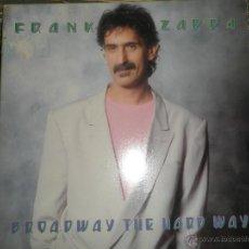 Discos de vinilo: FRANK ZAPPA - BROADWAY THE HARD WAY LP - ORIGINAL U.S.A. -BARKING PUMPIKIN 1988 - GATEFOLD Y ENCARTE. Lote 44722573