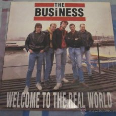 Discos de vinilo: THE BUSINESS - WELCOME TO THE REAL WORLD - PUNK OI.. Lote 44723061
