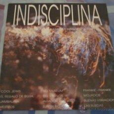 Discos de vinilo: INDISCIPLINA - RECOPILATORIO CON AVIADOR DRO,SEX MUSEUM,SURFIN BICHOS,ETC.. Lote 44726477
