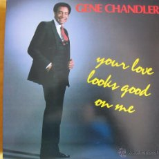 Discos de vinilo: LP - GENE CHANDLER - YOUR LOVE LOOKS GOOD ON ME (USA, FAST FIRE RECORDS 1985). Lote 44727604