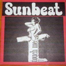 Discos de vinilo: SUNBEAT - TOUCH ME. Lote 44736941