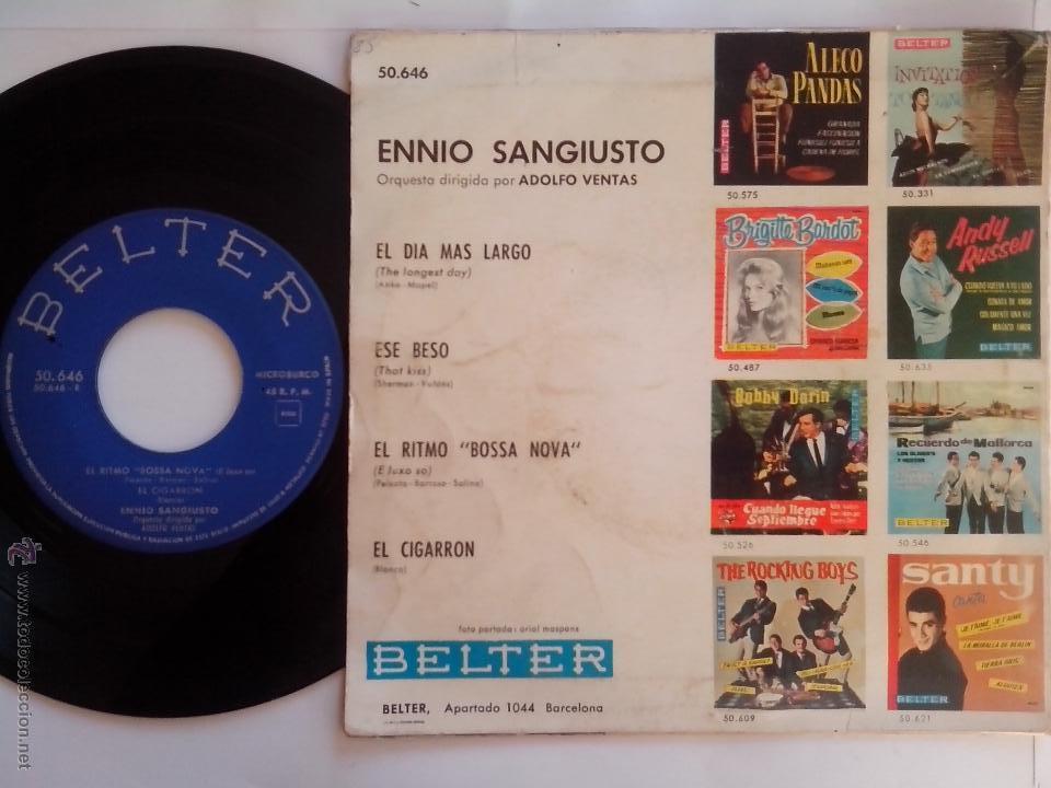 Discos de vinilo: ENNIO SANGIUSTO. EL DIA MAS LARGO. ESE BESO. EL CIGARRON. RITMO DE BOSSANOVA. BELTER 50646 (1963) - Foto 2 - 44736988