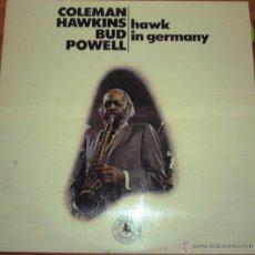 Discos de vinilo: COLEMAN HAWKINS & BUD POWELL - HAWK IN GERMANY 1974. Lote 44737639