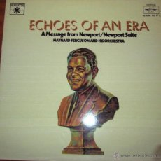 Discos de vinilo: MAYNARD FERGUSON - ECHOES OF AN ERA - A MESSAGE FROM NEWPORT/NEWSPORT SUITE 1979. Lote 44737726