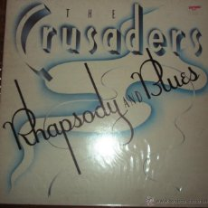 Discos de vinilo: THE CRUSADERS - RHAPSODY AND BLUES 1980. PORTADA ABIERTA. Lote 44743253