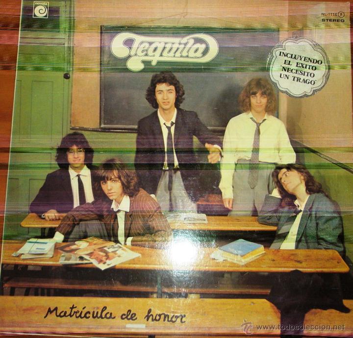 TEQUILA - MATRICULA DE HONOR 1978. CON ENCARTE (Música - Discos - LP Vinilo - Grupos Españoles de los 70 y 80)