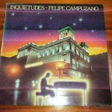 Discos de vinilo: FELIPE CAMPUZANO - INQUIETUDES. EDICION ESPECIAL BANCO MERIDIONAL 1983. Lote 44744224