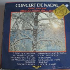 Discos de vinilo: MAGNIFICO LP DE - CONCERT - DE - NADAL -. Lote 44745882