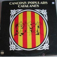 Discos de vinilo: MAGNIFICO LP DE - CANÇONS - POPULARS - CATALANES -. Lote 44745889