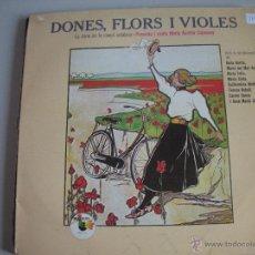 Discos de vinilo: MAGNIFICO LP DE - DONES - FLORS - I - VIOLES -. Lote 44745932