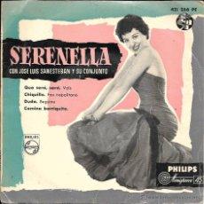 Discos de vinilo: SERENELLA CON LUIS SANESTEBAN Y SU CONJUNTO - QUE SERÁ, SERÁ - PHILIPS -. Lote 54049851