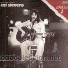 Discos de vinilo: CAT STEVENS - SERIE IDOLOS 4. Lote 44751798