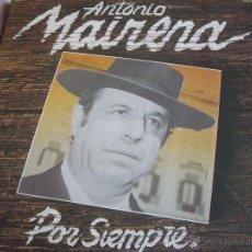 Discos de vinilo: ANTONIO MAIRENA POR SIEMPRE-DOBLE LP. Lote 44752763