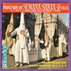 Discos de vinilo: SINGLE - PROCESION DE SEMANA SANTA EN SEVILLA - MARCHAS 1 Y 2 - ED. BELTER - AÑO 1965 - M. Lote 44759506