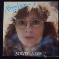 Disques de vinyle: ROSA LEON, VOLVER A LOS 17 (MOVIEPLAY 1983) SINGLE - VIOLETA PARRA. Lote 44768647