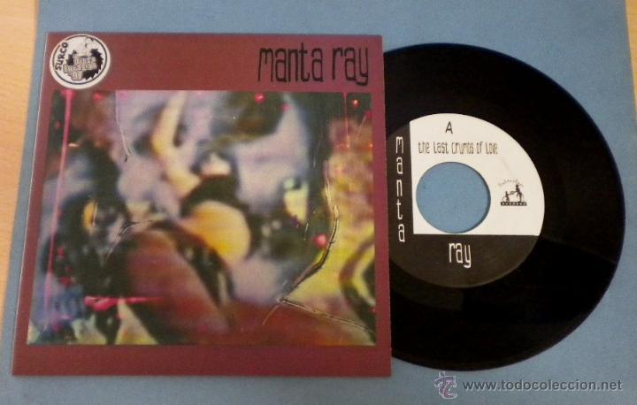 MANTA RAY (THE LAST CRUMBS OF LOVE / A BASTARD'S CORE) SINGLE 45 R.P.M. (Música - Discos - Singles Vinilo - Grupos Españoles de los 90 a la actualidad)