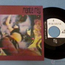 Discos de vinilo: MANTA RAY (THE LAST CRUMBS OF LOVE / A BASTARD'S CORE) SINGLE 45 R.P.M.. Lote 44775680