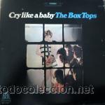 THE BOX TOPS - CRY LIKE A BABY (Música - Discos - LP Vinilo - Pop - Rock Internacional de los 50 y 60)