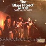 THE BLUES PROJECT - LIVE AT THE CAFE AU GO GO (Música - Discos - LP Vinilo - Pop - Rock Internacional de los 50 y 60)