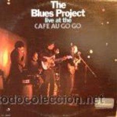 Discos de vinilo: THE BLUES PROJECT - LIVE AT THE CAFE AU GO GO. Lote 44779069