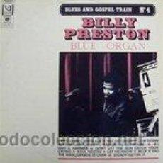 Discos de vinilo: BILLY PRESTON - BLUE ORGAN (COLECCIÓN BLUES AND GOSPEL TRAIN Nº 4). Lote 44793636