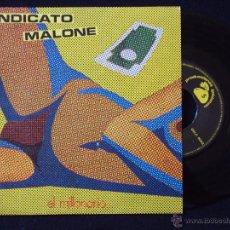Discos de vinilo: SINDICATO MALONE, EL MILLONARIO (GOLDSTEIN 1983) SINGLE. Lote 44800301
