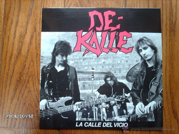 DE - KALLE - LA CALLE DEL VICIO (Música - Discos - LP Vinilo - Rock & Roll)