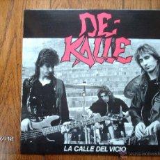 Discos de vinilo: DE - KALLE - LA CALLE DEL VICIO. Lote 44800833