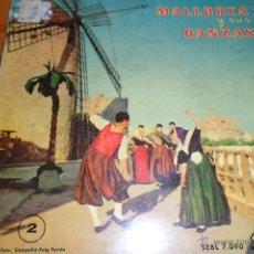 Discos de vinilo: MALLORCA Y SUS DANZAS, DOBLE CARPETA CON FOTOS Y LETRAS, EP 1959. Lote 44806474