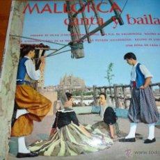 Discos de vinilo: MALLORCA CANTA Y BAILA, DOBLE CARPETA CON FOTOS Y LETRAS, EP 1960. Lote 44806517