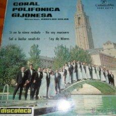 Discos de vinilo: CORAL POLIFONICA GIJONESA, SI EN LA NIEVE RESBALO/ SOY DE MIERES/ NO SOY MARINERO + 1, EP 1964. Lote 44806536