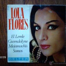 Discos de vinilo: LOLA FLORES - EL LERELE + 3. Lote 44809175