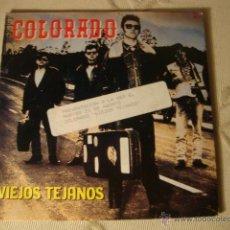 Discos de vinilo: DISCO SINGLE COLORADO, VIEJOS TEJANOS LOT15. Lote 44817464