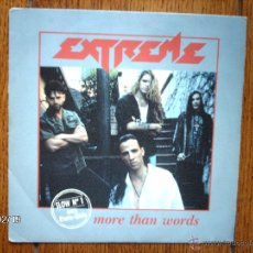 Discos de vinilo: EXTREME - MORE THAN WORDS ( REMIX ) + NICE PLACE TO VISIT . Lote 44821388