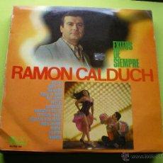 Discos de vinilo: RAMON CALDUCH - EXITOS DE SIEMPRE - LP EKIPO PEPETO. Lote 44832272