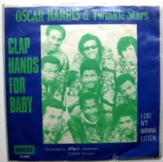 Discos de vinilo: OSCAR HARRIS AND THE TWINKLE STARS - CLAP HANDS FOR BABY - SINGLE OMEGA 1970 HOLANDA BPY. Lote 44834795