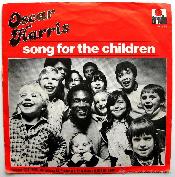OSCAR HARRIS - SONG FOR THE CHILDREN - SINGLE ARIOLA 1980 HOLANDA BPY (Música - Discos - Singles Vinilo - Funk, Soul y Black Music)